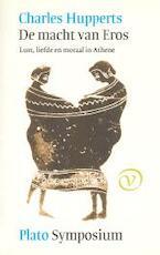 De macht van Eros . Symposium - Charles Hupperts (ISBN 9789028209794)