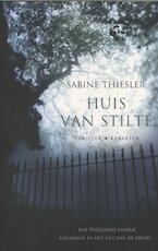 Huis van stilte - Sabine Thiesler (ISBN 9789045206295)