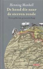De hond die naar de sterren rende - Henning Mankell (ISBN 9789044509847)