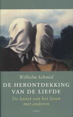 De herontdekking van de liefde - Wilhelm Schmid (ISBN 9789026324062)