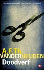 Doodverf - A.F.Th. van der Heijden (ISBN 9789023455356)