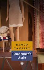 Sombermans' actie - Remco Campert (ISBN 9789023463320)