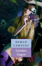 Gouden dagen - Remco Campert (ISBN 9789023463429)
