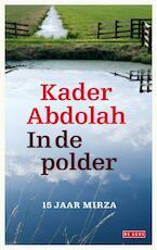 In de polder - Kader Abdolah (ISBN 9789044520255)