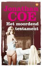 Het moordend testament - Jonathan Coe (ISBN 9789023476764)