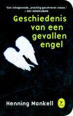 De geschiedenis van een gevallen engel - Henning Mankell (ISBN 9789462370524)