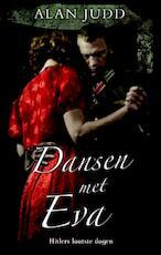 Dansen met Eva - Alan Judd (ISBN 9789045308449)