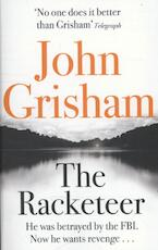 The Racketeer - John Grisham (ISBN 9781444730623)