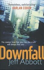 Downfall - Jeff Abbott (ISBN 9780751547887)