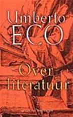 Over literatuur - Umberto Eco, Marieke van Laake (ISBN 9789035124752)