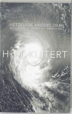 Hetzelfde anders zien - H. Martinus Kuitert (ISBN 9789025954895)