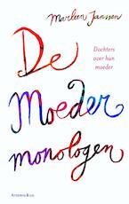 De moedermonologen - Marleen Janssen (ISBN 9789047203070)