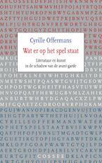 Wat er op het spel staat - Cyrille Offermans (ISBN 9789059365117)