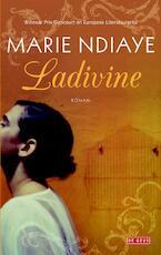 Ladivine - Marie NDiaye (ISBN 9789044532715)