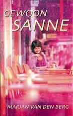 Gewoon Sanne - Marjan van den Berg (ISBN 9789000316717)
