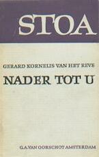 Nader tot U - Gerard Kornelis van het Reve (ISBN 9789028200869)