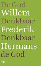 De God denkbaar denkbaar de God - Willem Frederik Hermans