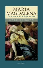 Maria Magdalena - Mark Heirman (ISBN 9789089240576)