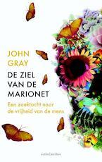De ziel van de marionet - John Gray (ISBN 9789026330681)