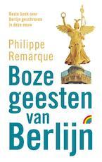 Boze geesten van Berlijn - Philippe Remarque (ISBN 9789041709936)