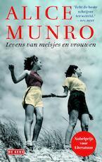 Levens van meisjes en vrouwen - Alice Munro (ISBN 9789044523652)