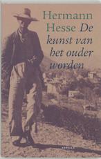 De kunst van het ouder worden - Hermann Hesse (ISBN 9789059110038)