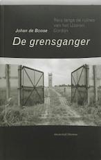 De grensganger - Johan de Boose