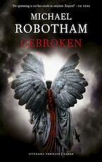 Gebroken - Michael Robotham (ISBN 9789023440765)