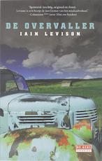 De overvaller - I. Levison (ISBN 9789044510317)