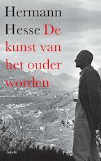 De kunst van het ouder worden - Hermann Hesse (ISBN 9789059119338)