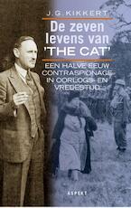 De zeven levens van The Cat - J.G. Kikkert, P. Brijnen van Houten (ISBN 9789059111677)