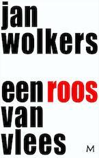 Een roos van vlees - Jan Wolkers (ISBN 9789029077026)