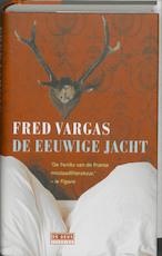 De eeuwige jacht - Fred Vargas (ISBN 9789044510126)