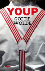 Goede woede - Youp van 't Hek (ISBN 9789060058961)