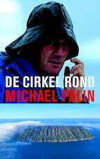 De cirkel rond - Michael Palin (ISBN 9789026322617)