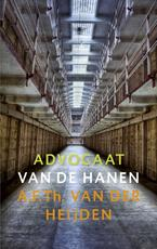 Advocaat van de hanen - A.F.Th. van der Heijden (ISBN 9789023469162)