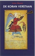 De Koran verstaan - A. Wessels (ISBN 9789024241156)