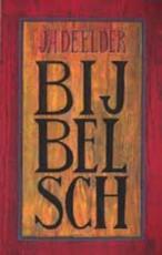 Bijbelsch - Jules Deelder
