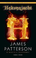 Heksenjacht - James Patterson (ISBN 9789023474470)