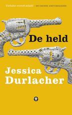 De held - Jessica Durlacher (ISBN 9789023478027)
