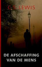 De afschaffing van de mens - C.S. Lewis (ISBN 9789043519281)