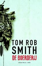 De boerderij - Tom Rob Smith (ISBN 9789041425553)