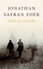 Alles is verlicht - Jonathan Safran Foer (ISBN 9789041421944)