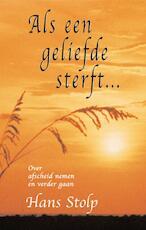 Als een geliefde sterft ... - Hans Stolp (ISBN 9789020299861)