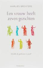 Een vrouw heeft zeven gezichten - Marlies Brenters (ISBN 9789047200987)