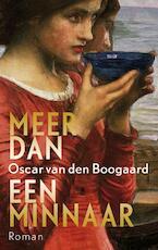 Meer dan een minnaar - Oscar van den Boogaard (ISBN 9789023442653)