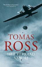 Het verraad van '42 / Midprice - Tomas Ross