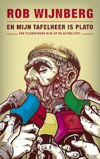 En mijn tafelheer is Plato - Rob Wijnberg (ISBN 9789023465478)