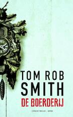 De boerderij - Tom Rob Smith (ISBN 9789041425379)