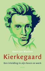 Kierkegaard - Geert Jan Blanken (ISBN 9789026326752)